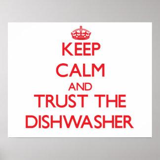 Guarde la calma y confíe en el lavaplatos poster