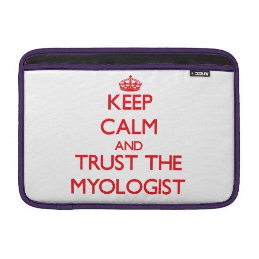 Guarde la calma y confíe en el Myologist Fundas Para Macbook Air
