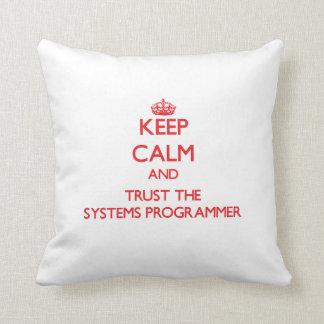 Guarde la calma y confíe en el programador cojin