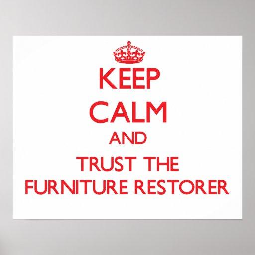 Guarde la calma y confíe en el restaurador de los  poster