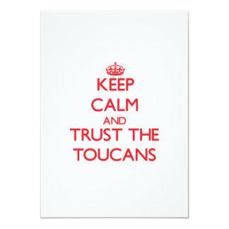 """Guarde la calma y confíe en el Toucans Invitación 5"""" X 7"""""""