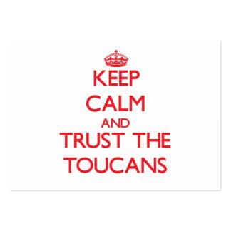 Guarde la calma y confíe en el Toucans Plantillas De Tarjetas De Visita