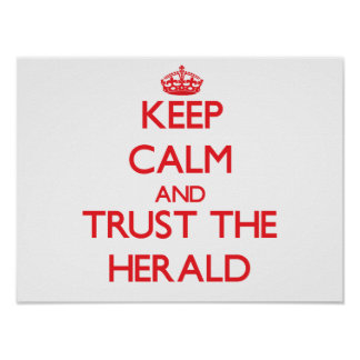 Guarde la calma y confíe en Herald Posters