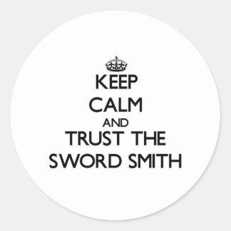 Guarde la calma y confíe en la espada Smith Pegatinas