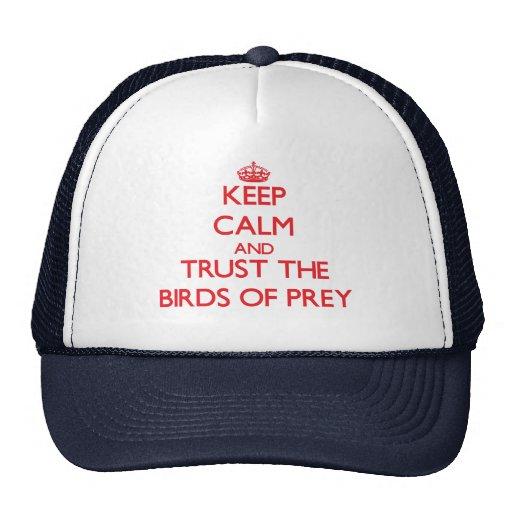 Guarde la calma y confíe en las aves rapaces gorros bordados