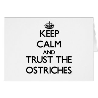 Guarde la calma y confíe en las avestruces tarjeta pequeña