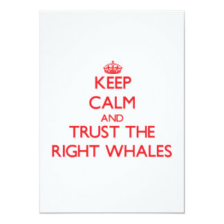 """Guarde la calma y confíe en las ballenas derechas invitación 5"""" x 7"""""""