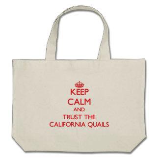 Guarde la calma y confíe en las codornices de bolsa