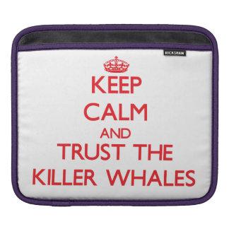 Guarde la calma y confíe en las orcas manga de iPad