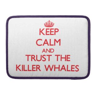 Guarde la calma y confíe en las orcas funda para macbooks
