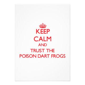 Guarde la calma y confíe en las ranas del dardo de