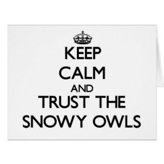 Guarde la calma y confíe en los búhos Nevado
