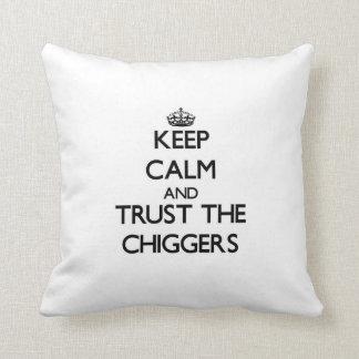 Guarde la calma y confíe en los Chiggers