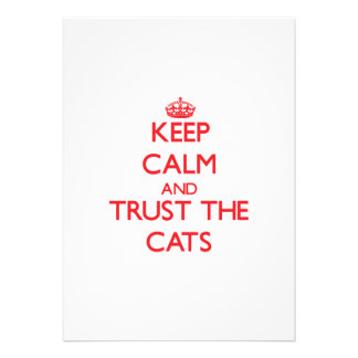 Guarde la calma y confíe en los gatos anuncios