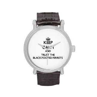 Guarde la calma y confíe en los hurónes Negro-Con Reloj De Mano