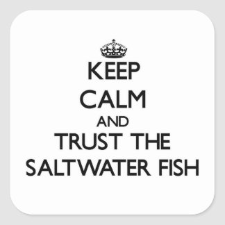 Guarde la calma y confíe en los peces de agua pegatina cuadrada