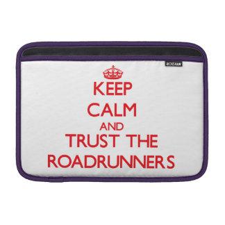 Guarde la calma y confíe en los Roadrunners