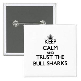 Guarde la calma y confíe en los tiburones de Bull Pin