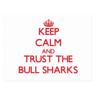 Guarde la calma y confíe en los tiburones de Bull Postal
