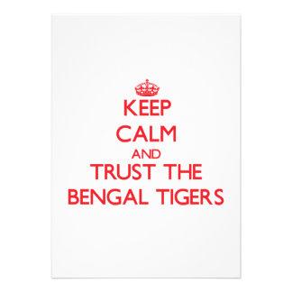 Guarde la calma y confíe en los tigres de Bengala