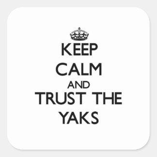 Guarde la calma y confíe en los yacs
