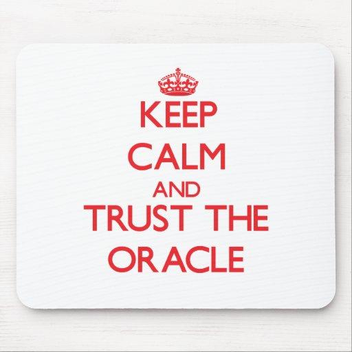 Guarde la calma y confíe en Oracle Tapetes De Raton