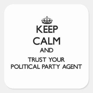 Guarde la calma y confíe en su agente del fiesta p calcomanía cuadradas personalizadas