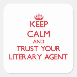 Guarde la calma y confíe en su agente literario pegatina cuadrada