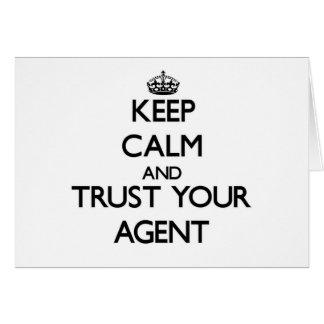 Guarde la calma y confíe en su agente felicitaciones