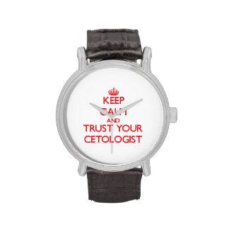 Guarde la calma y confíe en su Cetologist Relojes