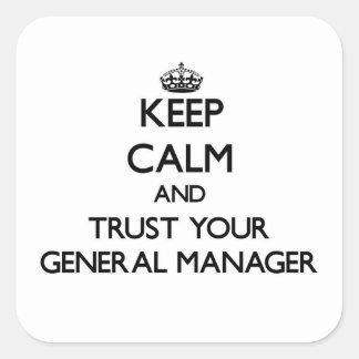 Guarde la calma y confíe en su director general pegatina cuadrada