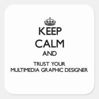 Guarde la calma y confíe en su diseño gráfico de pegatina cuadrada