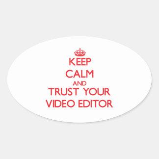 Guarde la calma y confíe en su editor de vídeo calcomanías de ovales