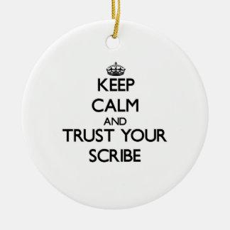 Guarde la calma y confíe en su escribano adornos