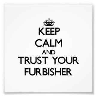 Guarde la calma y confíe en su Furbisher Cojinete