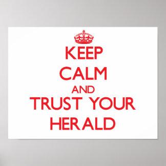 Guarde la calma y confíe en su Herald