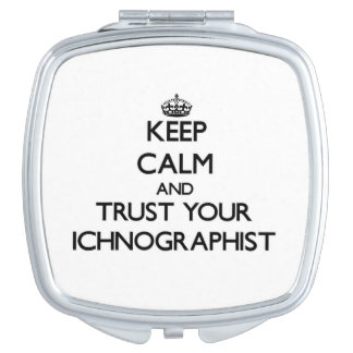 Guarde la calma y confíe en su Ichnographist Espejo De Viaje
