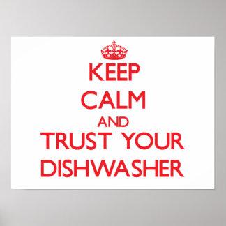 Guarde la calma y confíe en su lavaplatos poster