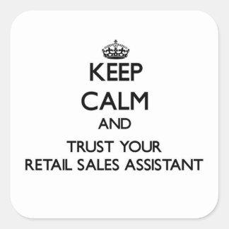 Guarde la calma y confíe en sus ventas al por pegatina cuadrada