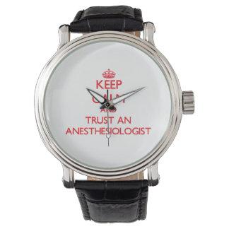 Guarde la calma y confíe en un Anesansiologist Relojes De Mano