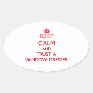 Guarde la calma y confíe en un aparador de ventana pegatina ovalada