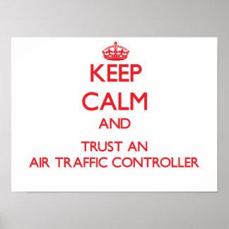 Guarde la calma y confíe en un controlador aéreo impresiones
