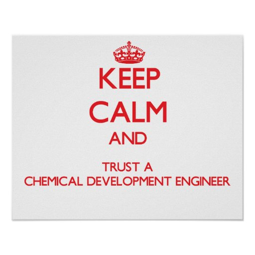 Guarde la calma y confíe en un desarrollo químico  poster