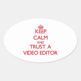 Guarde la calma y confíe en un editor de vídeo calcomanía de óval personalizadas