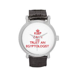 Guarde la calma y confíe en un Egyptologist Relojes De Mano