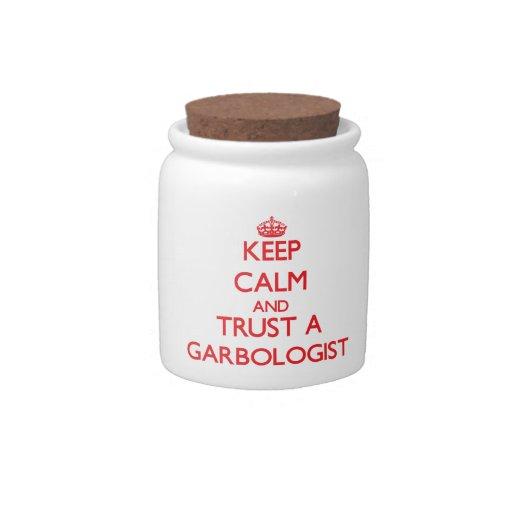 Guarde la calma y confíe en un Garbologist Platos Para Caramelos