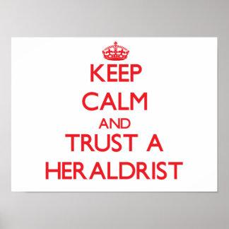 Guarde la calma y confíe en un Heraldrist Poster