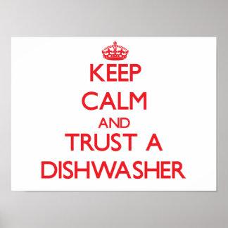 Guarde la calma y confíe en un lavaplatos posters