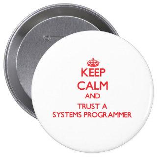 Guarde la calma y confíe en un programador pin