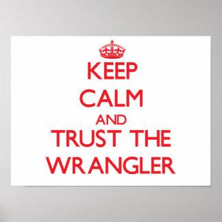 Guarde la calma y confíe en Wrangler Impresiones